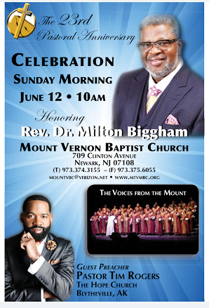The 23rd Pastoral Anniversary Celebration - Sunday, June 12th at 10am honoring Rev. Dr. Milton Biggham